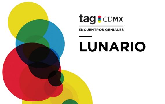 Lunario: Cinco que no debes perderte en TagCDMX.