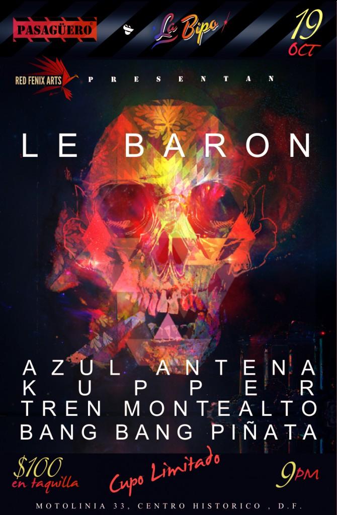Le Baron este 19 de octubre en Pasagüero.