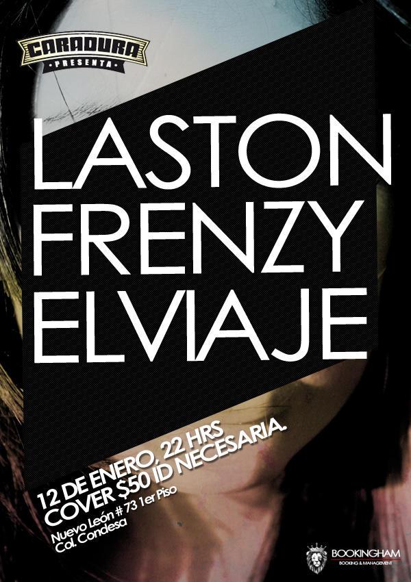 Laston + Frenzy + Elviaje = 12 de enero / Caradura