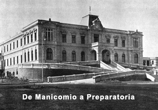 De Manicomio a Prepa