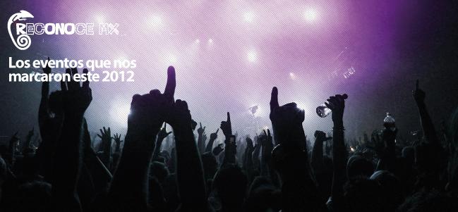 Los eventos que nos marcaron este 2012.