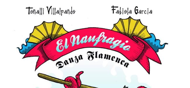 El Naufragio. Danza flamenca.