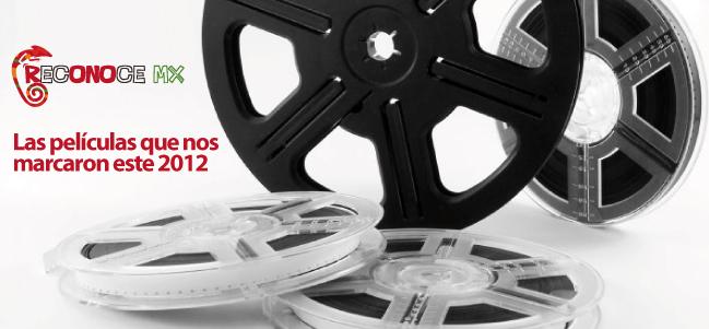 Las películas que nos marcaron este 2012.