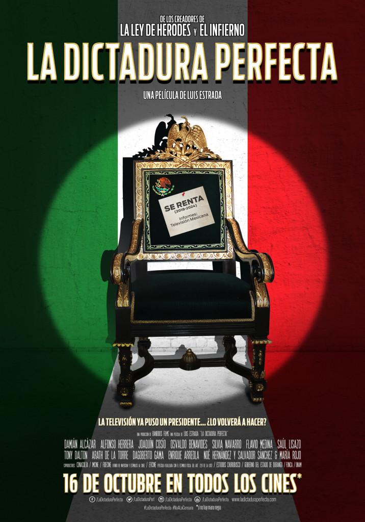 'La dictadura perfecta', nueva cinta del siempre polémico Luis Estrada.