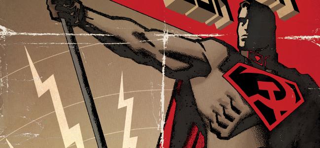 Si Superman hubiese aterrizado... en la Ex Unión Soviética.