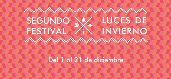 Más de 500 actividades en el Festival Luces de Invierno, segunda edición.