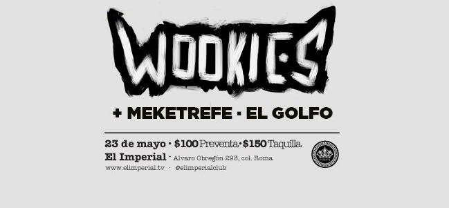 The Wookies en El Imperial.